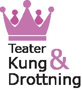 Teater Kung & Drottning